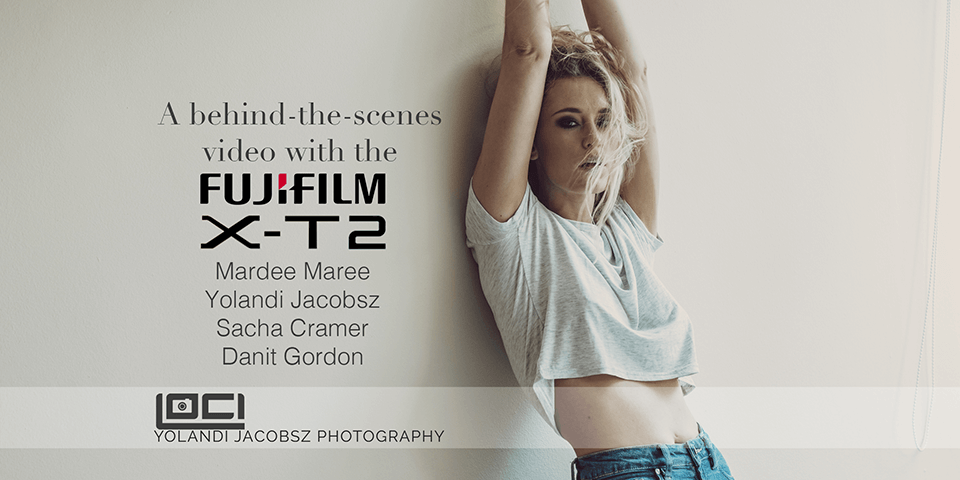 A behind-the-scenes video, with the X-T2, and Sacha…