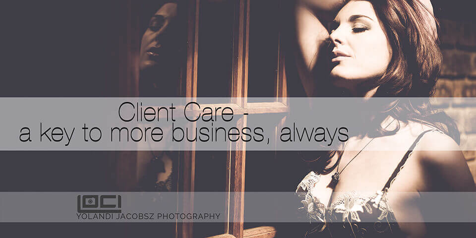Client Care - Loci Photography